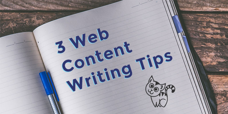 3 Web Content Writing Tips